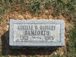 Lucille D <i>Quigley</i> Bamforth