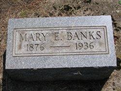 Mary E. Marie <i>Ely</i> Banks