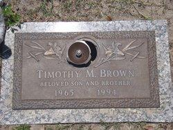 Timothy M. Brown