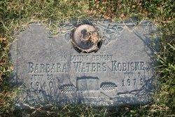 Barbara <i>Waters</i> Kobiske