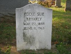 Eddie Sue <i>Bodow</i> Bryarly