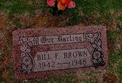 Bill F Brown