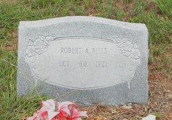 Robert A. Bills