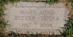 Mary Anne <i>Becker</i> Ouska