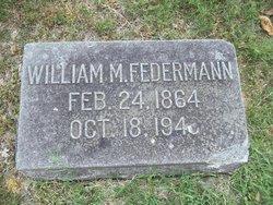 William M Federmann