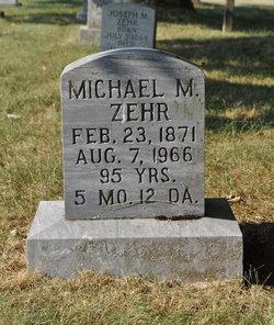 Michael M. Mike Zehr, Jr