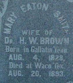 Mary Eaton <i>Smith</i> Brown