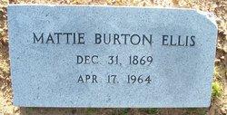 Martha Ann Mattie <i>Burton</i> Ellis