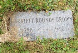 Harriet E <i>Roundy</i> Brown