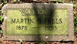 Martin G Frels