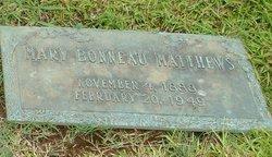 Mary <i>Bonneau</i> Matthews