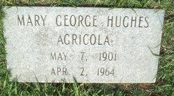 Mary George <i>Hughes</i> Agricola