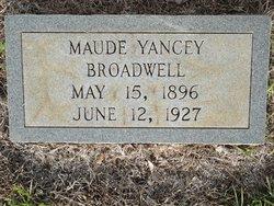 Maude <i>Yancey</i> Broadwell