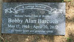 Bobby Alan Barcuch