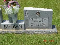 Dorothy Jean <i>Eubanks</i> Brown