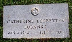 Catherine <i>Ledbetter</i> Eubanks