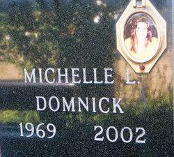 Michelle L Domnick