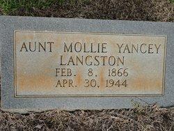 Aunt Mollie <i>Yancey</i> Langston