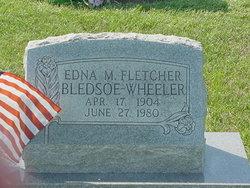 Edna M <i>Fletcher</i> Bledsoe-Wheeler