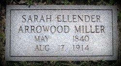 Sarah Ellen Ellender <i>Winters</i> Arrowood Miller