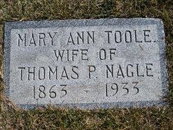 Mary Ann <i>Toole</i> Nagle