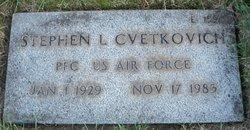 Stephen Leonard Steve Chet Cvetkovich