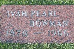 Mrs Ivah Pearl <i>Umstott</i> Bowman