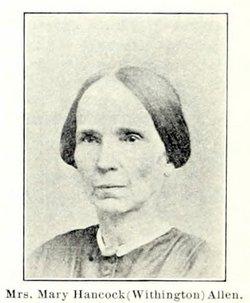 Mary Hancock <i>Withington</i> Allen