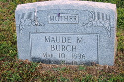 Maude M. <i>Vansickle</i> Burlison Burch