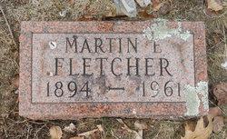 Martin E Fletcher