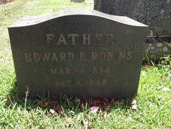 Edward E Robins
