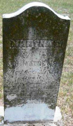 Martha Ellen <i>Cole</i> Mathews