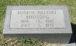 Eugene Halbert Birdsong