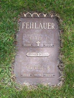 Gertrude Bertha <i>Naumann</i> Fehlauer