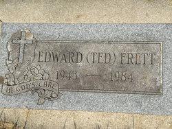 Edward M Ted Frett