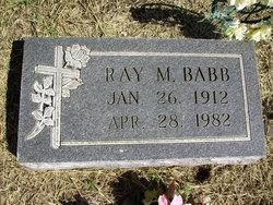 Ray M Babb