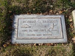 Robert O Briggs
