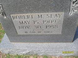 Robert Malachi Slay