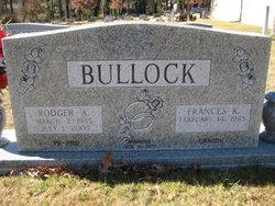 Rodger A Bullock