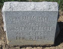 Sarah Maria <i>Hall</i> Albrecht