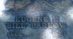 Eugene F. Bill Barlow