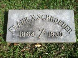 Frank X. Schroeder