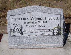 Mary Ellen <i>Coleman</i> Tadlock