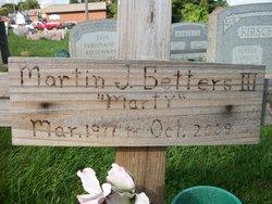 Martin J Betters, III