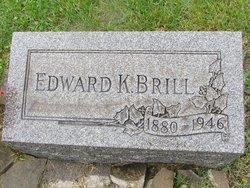 Edward K Brill
