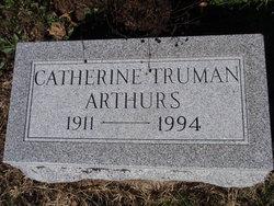 Catherine <i>Truman</i> Arthurs