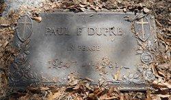 Paul F Dupre