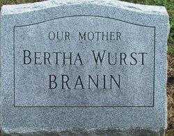 Bertha <i>Wurst</i> Branin