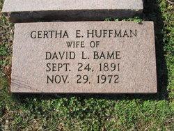 Gertha E. <i>Huffman</i> Bame