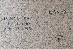 Dennis Ray Eaves